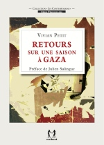 Palestine : Rencontre avec Vivian Petit, auteur de « Retour sur une saison à Gaza »