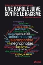 Une parole juive contre le racisme, 2ème édition - Présentation