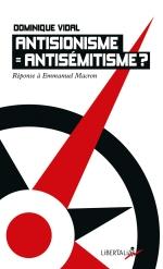Dominique Vidal : « Amalgame entre antisionisme et antisémitisme, la faute grave de Macron »