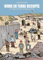 Vivre en terre occupée (La Boîte à Bulles), une BD sincère sur une situation compliquée