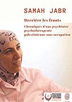 """""""Derrière les fronts"""" de Samah Jabr"""