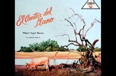 Música Llanera - Miguel Angel Martín Y Su Conjunto - El Cantar Del Llano