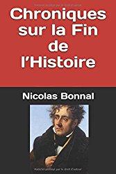 Chroniques sur la Fin de l'Histoire