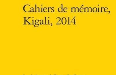 Rwanda: les Cahiers de Mémoire, témoignages du génocide